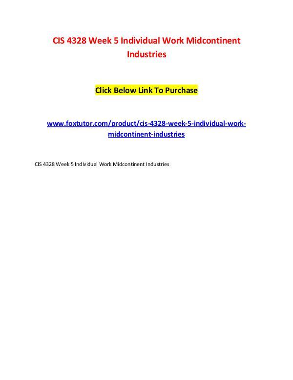 CIS 4328 Week 5 Individual Work Midcontinent Industries CIS 4328 Week 5 Individual Work Midcontinent Indus