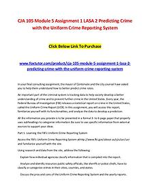 CJA 105 Module 5 Assignment 1 LASA 2 Predicting Crime with the Unifor
