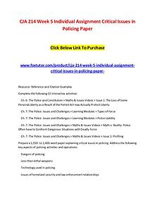 CJA 214 Week 5 Individual Assignment Critical Issues in Policing Pape