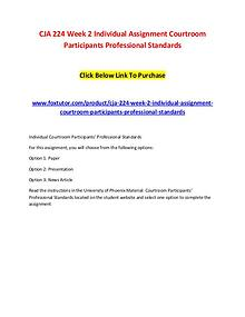 CJA 224 Week 2 Individual Assignment Courtroom Participants Professio