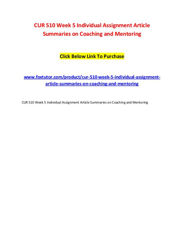 CUR 510 Week 5 Individual Assignment Article Summaries on Coaching an CUR 510 Week 5 Individual Assignment Article Summa