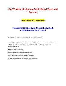 CJA 335 Week 5 Assignment Criminological Theory and Statistics