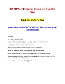 CJA 343 Week 1 Individual Criminal Law Evaluation Paper