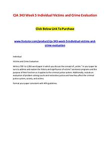 CJA 343 Week 5 Individual Victims and Crime Evaluation