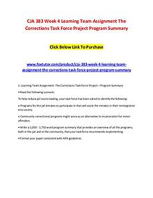 CJA 383 Week 4 Learning Team Assignment The Corrections Task Force Pr