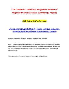 CJA 384 Week 2 Individual Assignment Models of Organized Crime Execut