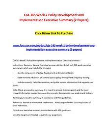 CJA 385 Week 2 Policy Development and Implementation Executive Summar