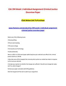 CJA 394 Week 1 Individual Assignment Criminal Justice Overview Paper