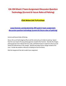 CJA 394 Week 2 Team Assignment Discussion Question Technology (Curren