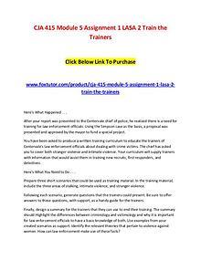 CJA 415 Module 5 Assignment 1 LASA 2 Train the Trainers