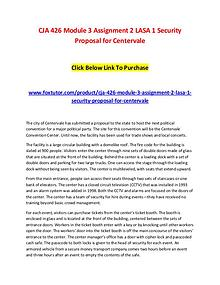 CJA 426 Module 3 Assignment 2 LASA 1 Security Proposal for Centervale