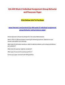 CJA 444 Week 2 Individual Assignment Group Behavior and Processes Pap