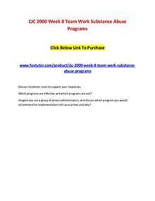 CJC 2000 Week 8 Team Work Substance Abuse Programs