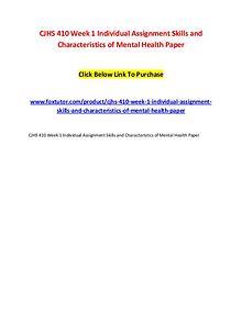 CJHS 410 Week 1 Individual Assignment Skills and Characteristics of M