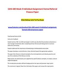 CJHS 420 Week 4 Individual Assignment Formal Referral Process Paper