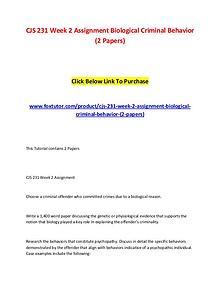 CJS 231 Week 2 Assignment Biological Criminal Behavior (2 Papers)