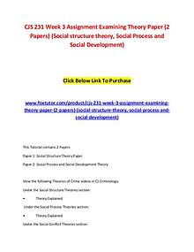 CJS 231 Week 3 Assignment Examining Theory Paper (2 Papers) (Social s