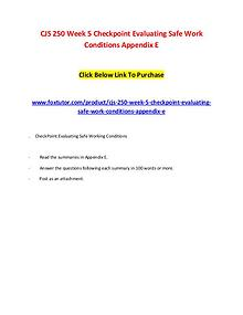 CJS 250 Week 5 Checkpoint Evaluating Safe Work Conditions Appendix E
