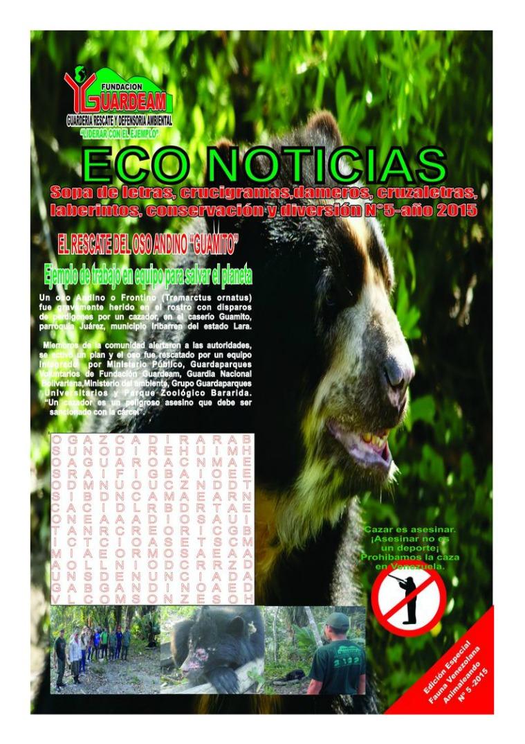 ECO-NOTICIAS REVISTA N° 1 AGOSTO 2017. ESPECIAL ANIMALISTA. Revista Eco-Noticias N° 1 Año