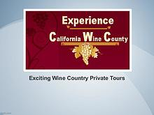 Exciting Wine Country Private Tours