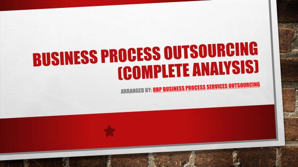 Business Process Outsourcing (Complete Analysis) PDF Business Process Outsourcing (Complete Analysi