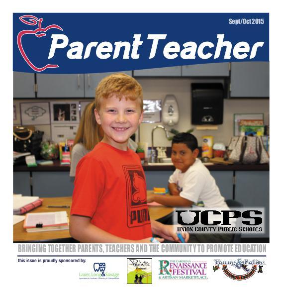 Parent Teacher Magazine Union County Public Schools Sept/Oct 2015