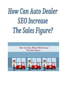 How Can Auto Dealer SEO Increase The Sales Figure?