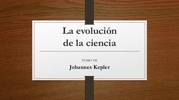 La evolucion de la ciencia. TOMO VII La evolución de la ciencia