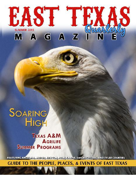 East Texas Quarterly Magazine Summer 2015