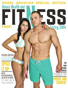 Geaux Health & Fitness Magazine Spring 2014