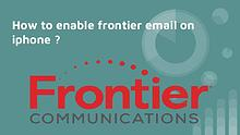Frontier email setup on iphone |  1-888-573-7999