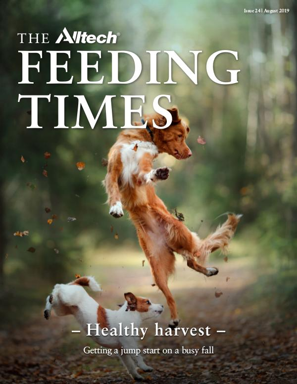 The Alltech Feeding Times Issue 24 - August 2019