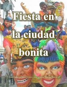 Fiesta en la Ciudad Bonita