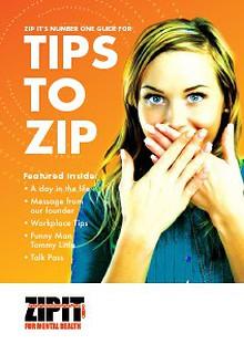 ZIP IT TIPS