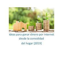 Ideas para ganar dinero por Internet desde el hogar 【2019】