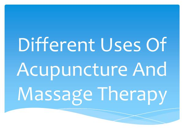 Strivept - Physiotherapy Kitchener Different Uses Of Acupuncture And Massage Therapy