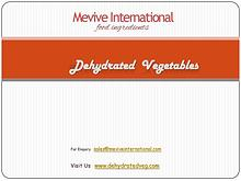 Best Dehydrated Vegetables Supplier and Exporter