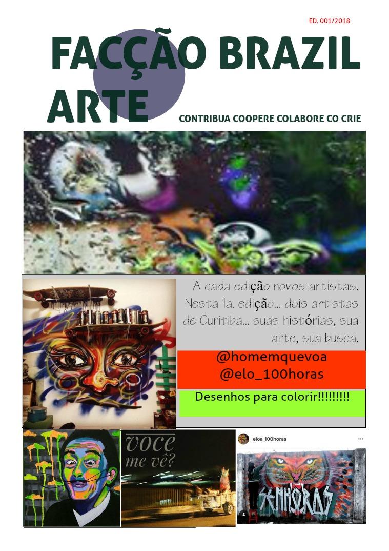 Revista Facção Brazil Arte Volume I - versão beta teste. De registro autoral