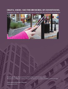 Digital Media and the Branding of Downtowns: Strategies for New Business Development Using Paid, Owned and Earned Media