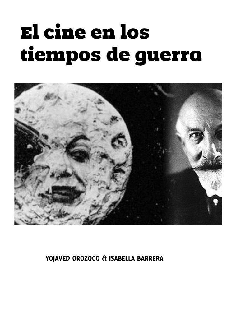 Revista: Historia social de la comunicación Cine y guerras