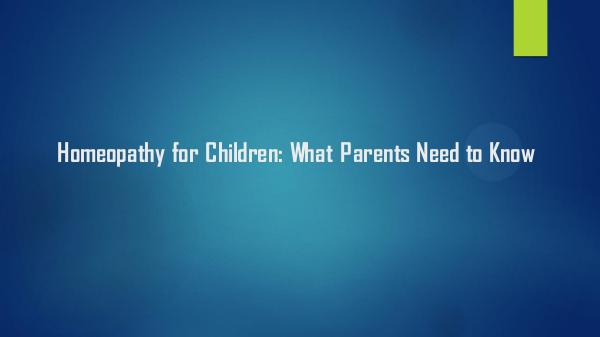 HHC Centre Homeopathy for Children: What Parents Need to Know