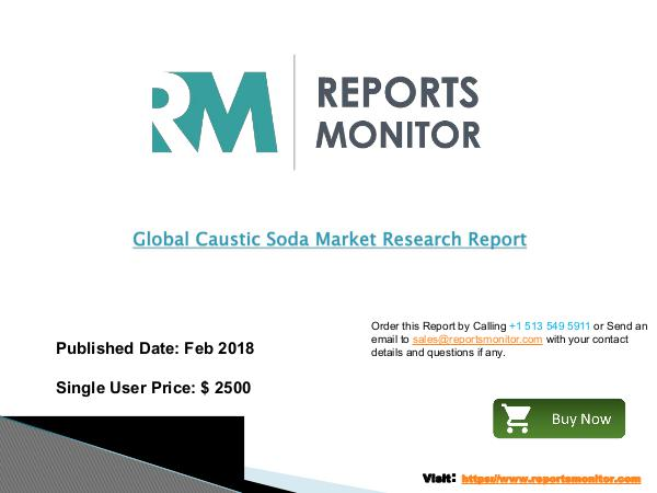 Caustic Soda Market Production Growth and Industry Analysis 2013 to 2 Global and North America Caustic Soda Market Statu