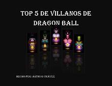 Los mejores villanos de Dragon Ball Z