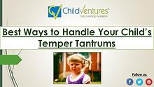 How  to Handle Your Child's Temper Tantrums
