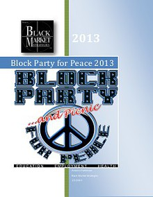 2013 Block Party and Picnic for Peace Information Package