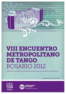 VIII Encuentro Metropolitano de Tango Rosario - Programa