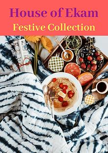 House of Ekam Festive Collection