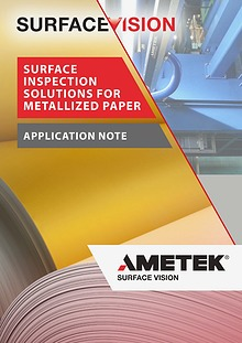 Surface Inspection Solutions for Metallized Paper - Application Note