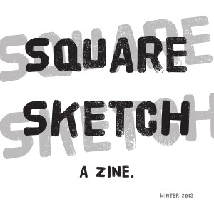 Square Sketch Winter 2013