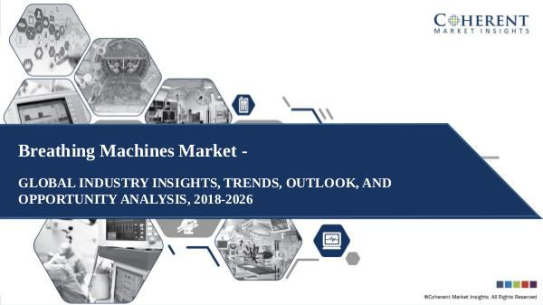 Medical Devices Industry Reports Breathing Machines Market